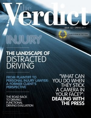 the Verdict cover: issue 152 Spring 2017, Injury, The Landscape of Distracted Driving; image of highway from a speeding car