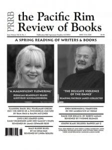 "PRRB the Pacific Rim Review of Books cover: Issue 17 vol 8.2 Spring 2012 - A Spring Reading of Writer and Books: ""A Magnificent Flowering,"" Douglas Beardsley reads Gjertrud Schnackenberg, Gjertrud Schnackenberg headshot. ""The Delicate Violence of the Dance,"" Reading Patrick Lane's Collected, Patrick Lane headshot"