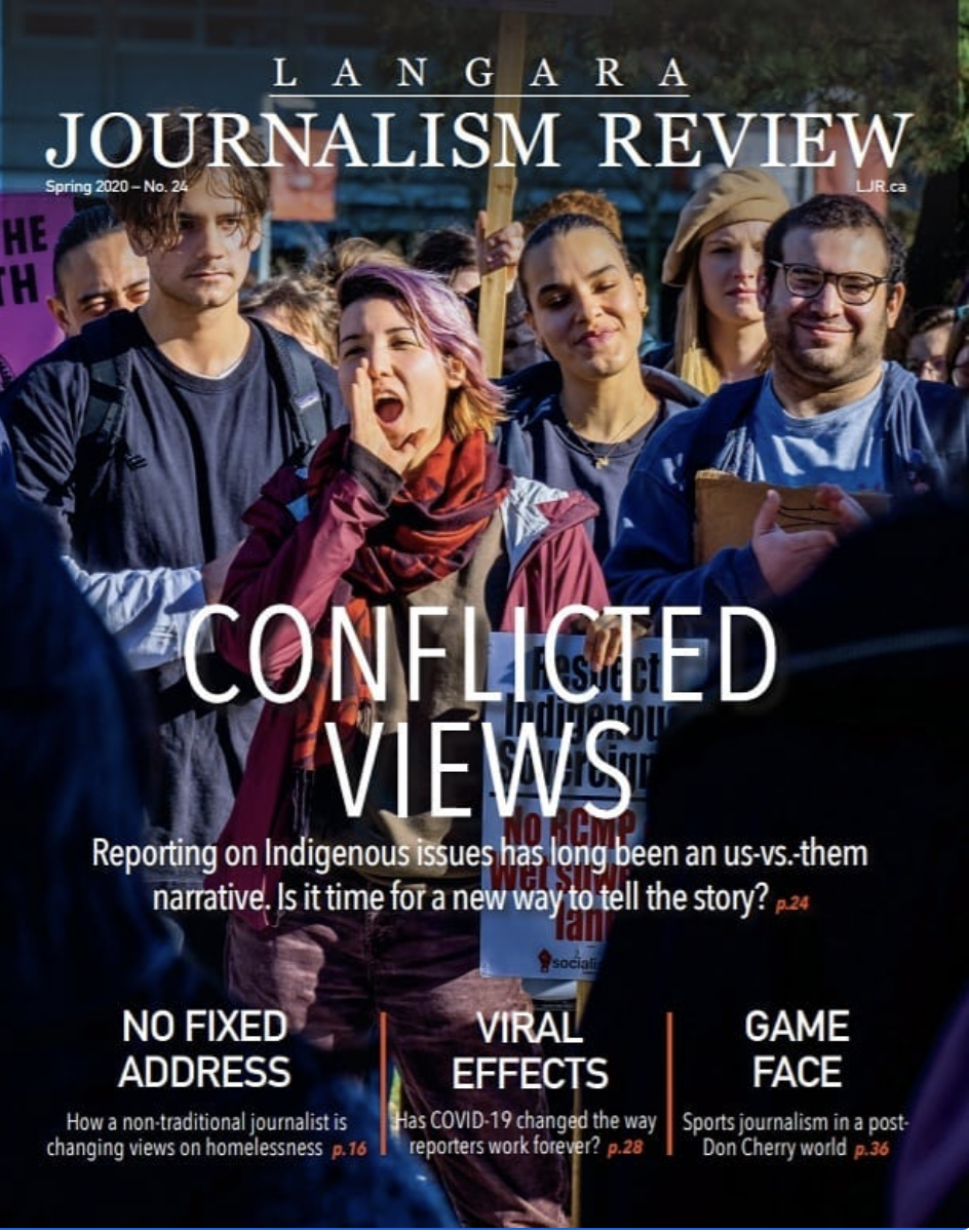 Langara Journalism Review 2020: Conflicted Views: Reporting on Indigenous Issues