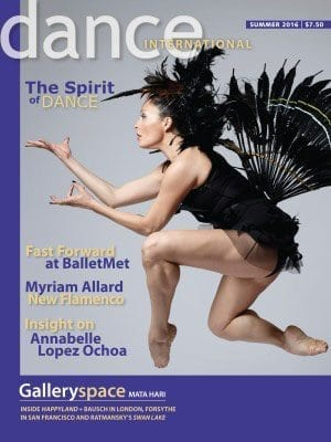 Dance International cover: Summer 2016, The Spirit of Dance, Fast Forward at BalletMet, Myriam Allard New Flamenco, Insight on Annabelle Lopez Ochoa, photograph of dancer in black costume with feathers in mid-jump