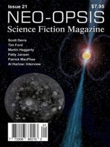 Neo-opsis Science Fiction Magazine cover: Issue 21, in print February 7, 2012 - Scott Davis, Tim Ford, Martin Haggerty, Patty Jansen, Patrick MacPhee, Al Harlow: Interview; image 'Diamond Planet' by Karl Johanson, artist's conception of a 'diamond planet, recently discovered orbiting a radio pulsar (PSR J1219-1428), planet in space radiating light and blue beams