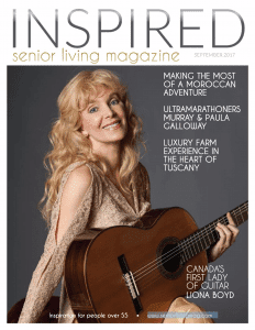 INSPIRED senior living Canadian Magazine - Lifestyles of people over the age of 55.