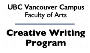 UBC Vancouver Campus, Faculty of Arts | Creative Writing Program