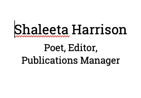 Shaleeta Harrison, poet, editor, publications manager