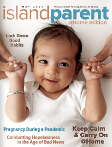 Island Parent magazine - 2020 May cover - such a cute baby!!